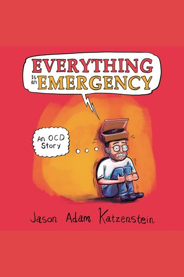 Everything is an Emergency - An OCD Story - cover