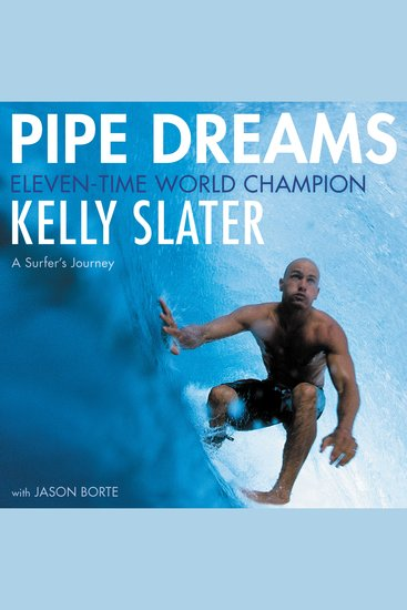 Pipe Dreams - A Surfer's Journey - cover