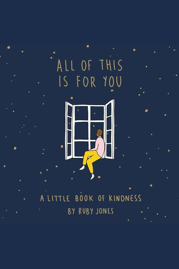 All of This Is for You - A Little Book of Kindness - cover