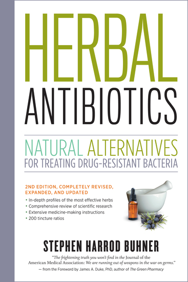 Herbal Antibiotics 2nd Edition - Natural Alternatives for Treating Drug-resistant Bacteria - cover