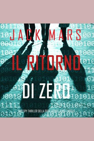 Il ritorno di Zero (Uno spy thriller della serie Agente Zero—Libro #6) - cover