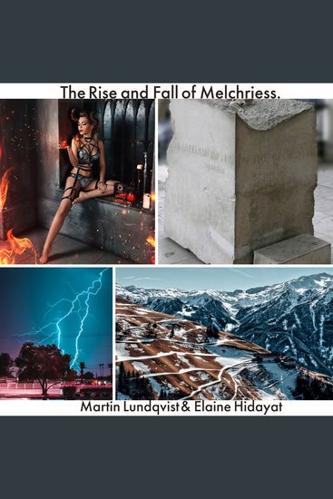 The Rise and Fall of Melchriess - cover