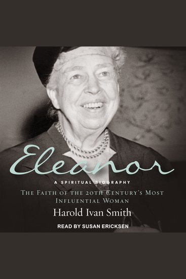 Eleanor - A Spiritual Biography The Faith of the 20th Century's Most Influential Woman - cover