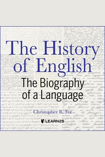 The History of English - The Biography of a Language - cover