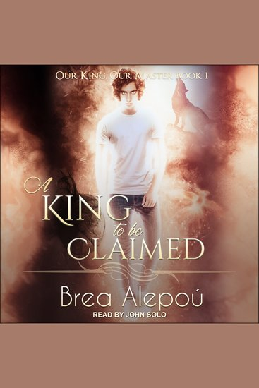 A King to be Claimed - Our King Our Master Book 1 - cover