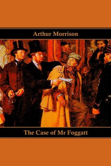 The Case of Mr Foggatt - cover