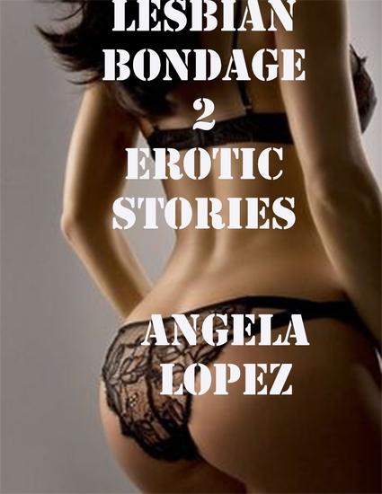 Lesbian Bondage 2 Erotic Stories - cover