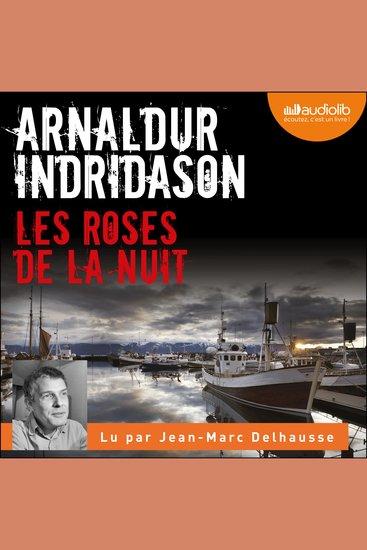 Les Roses de la nuit - Les Enquêtes d'Erlendur Sveinsson 2 - cover