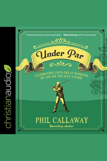 Under Par - Celebrating Life's Great Moments On and Off the Golf Course - cover