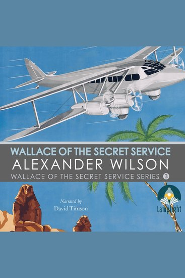 Wallace of the Secret Service - Book 3 in Wallace of the Secret Service Series - cover