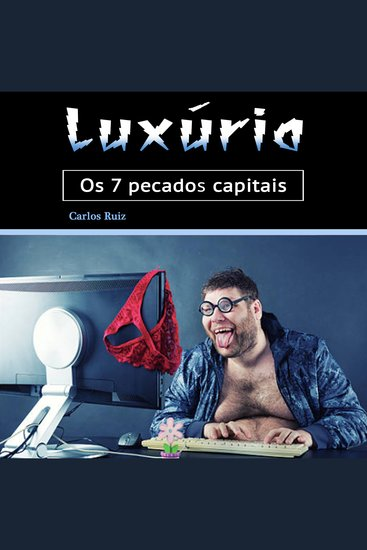 Luxúria - Os 7 pecados capitais (Portuguese Edition) - cover