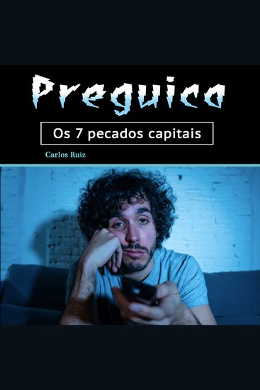 Preguiça - Os 7 pecados capitais (Portuguese Edition) - cover