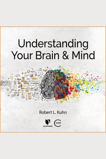 Understanding Your Brain and Mind - cover