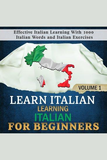 Learn Italian: Learning Italian for Beginners 1 - Effective Italian Learning With 1000 Italian Words and Italian Exercises - cover