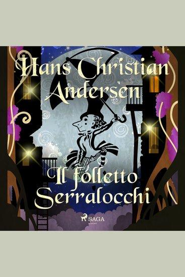 Il folletto Serralocchi - Hans Christian Andersen's Stories - cover