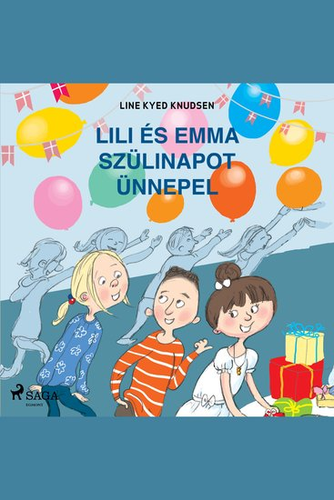 Lili és Emma szülinapot ünnepel - Lili és Emma - cover