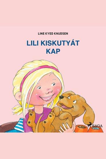 Lili kiskutyát kap - Lili és Emma - cover