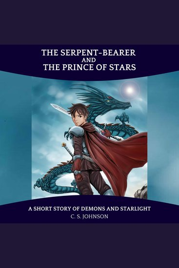 The Serpent-Bearer and the Prince of Stars - A Short Story of Demons and Starlight - cover