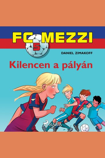 FC Mezzi 5: Kilencen a pályán - FC Mezzi - cover