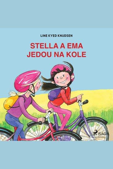 Stella a Ema jedou na kole - Stella a Ema - cover