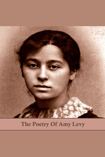 The Poetry of Amy Levy - cover