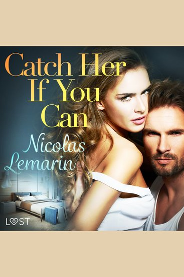 Catch Her If You Can – erotic short story - cover