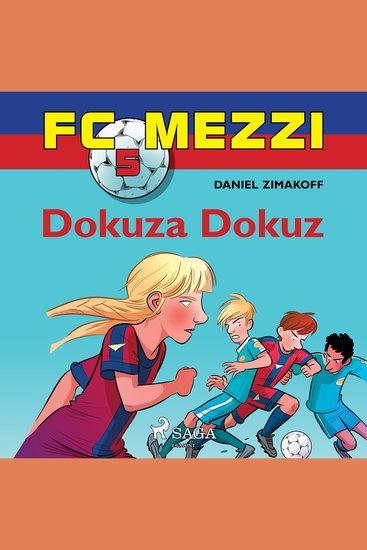 FC Mezzi 5: Dokuza Dokuz - cover
