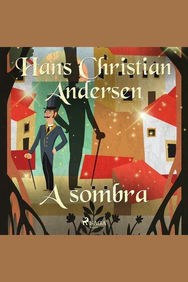 A sombra - Os Contos de Hans Christian Andersen - cover