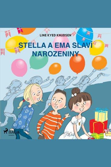 Stella a Ema slaví narozeniny - Stella a Ema - cover