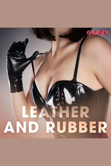 Leather and Rubber - cover