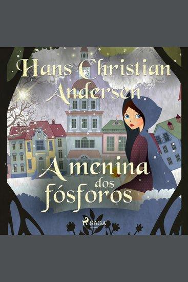 A menina dos fósforos - Os Contos de Hans Christian Andersen - cover