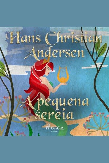 A pequena sereia - Os Contos de Hans Christian Andersen - cover