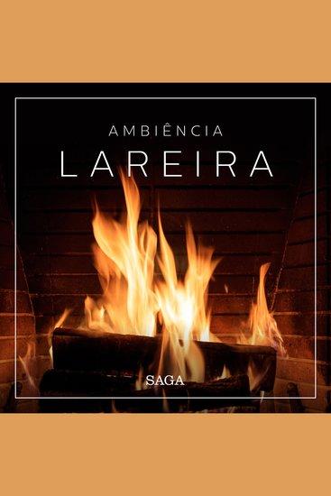 Ambiência - Lareira - Saga Sounds - cover