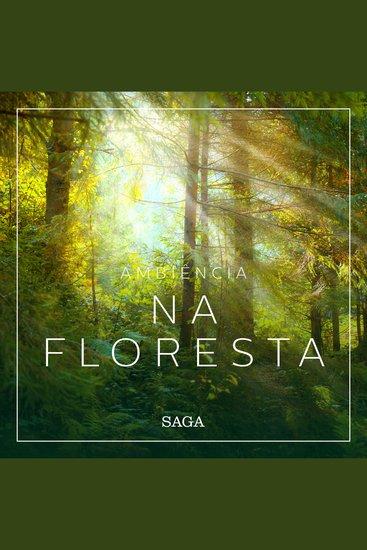 Ambiência - Na Floresta - Saga Sounds - cover