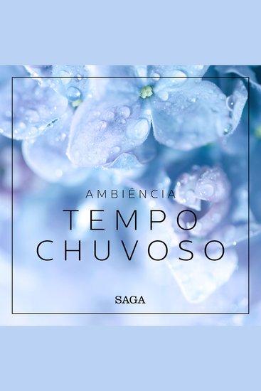 Ambiência - Tempo Chuvoso - Saga Sounds - cover