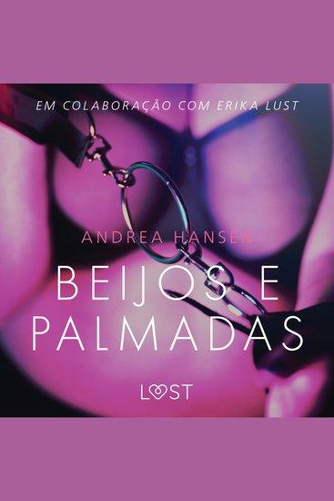 Beijos e Palmadas - Conto Erótico - LUST - cover