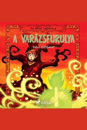 Az elfek végzete 4 A varázsfurulya - Az elfek végzete - cover