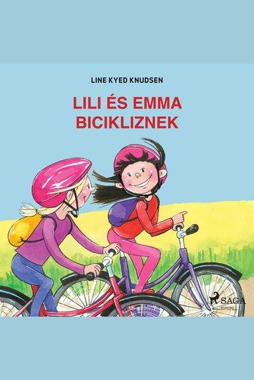 Lili és Emma bicikliznek - Lili és Emma - cover