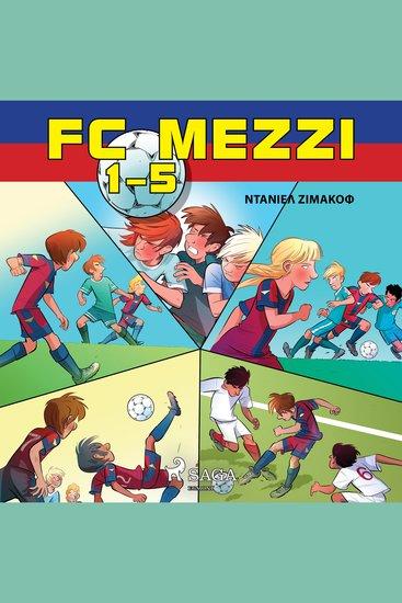 FC Mezzi 1-5 - FC Mezzi - cover