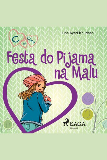 C de Clara 4 - Festa do Pijama na Malu - C de Clara - cover