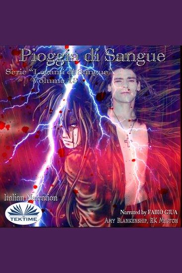 """Pioggia Di Sangue - Serie """"Legami Di Sangue"""" - Volume 13 - cover"""
