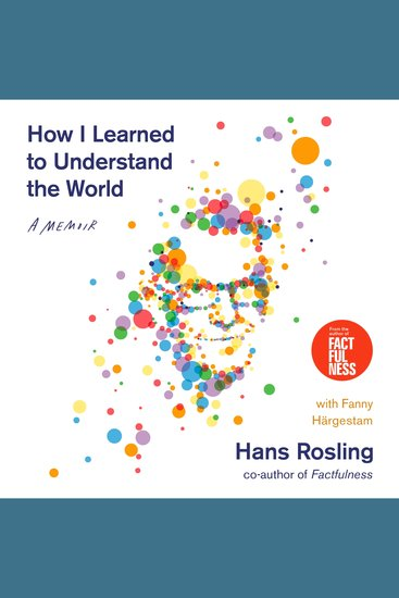 How I Learned to Understand the World - A Memoir - cover