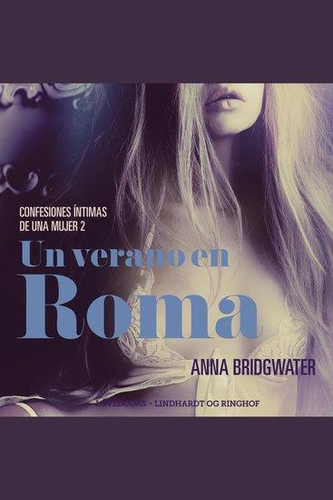 Un verano en Roma - Confesiones íntimas de una mujer 2 - cover