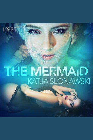 Mermaid The - Erotic Short Story - cover