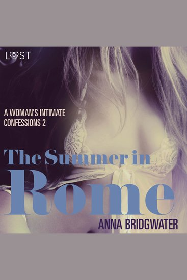 Summer in Rome The - A Woman's Intimate Confessions 2 - cover