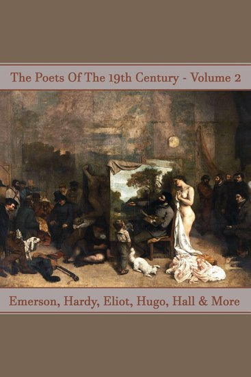 Poets of the 19th Century The - Volume 2 - History revealed in verse - cover