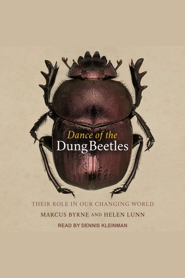 Dance of the Dung Beetles - Their role in our changing world - cover