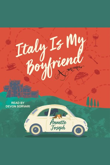 Italy is My Boyfriend - A Memoir - cover