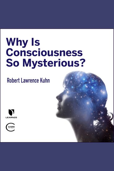 Why is Consciousness so Mysterious? - cover