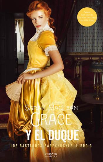 Grace y el duque - Los bastardos Bareknuckle Libro 3 - cover